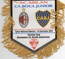 AC MILAN  / BOCA JUNIOR  Finale Championnat Du Monde Des Clubs 2003 - Habillement, Souvenirs & Autres