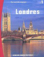 CARNET DE VOYAGES : LONDRES Editions Romain PAGES 2002. Etat Comme Neuf - Voyages