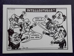 CP Lardie - INTELLECTUELS !! Bande De Lepenistes, !! Lepeniste Vous Même!!! - 85 Ex N° 134 - Lardie
