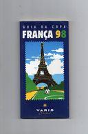 VARIG  BRASIL -  GUIA  COPA  FRANCA 98  -  Guide Touristique En Portuguais édité Par La Cie VARIG Pour La Coupe Du Monde - Livres, BD, Revues