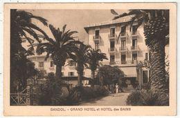 83 - BANDOL - Grand Hôtel Et Hôtel Des Bains - Bandol