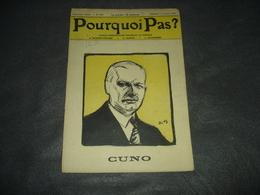 Gazette Hebdomadaire   Pourquoi Pas   N° 466 Cuno - Journaux - Quotidiens
