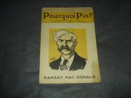 Gazette Hebdomadaire   Pourquoi Pas   N° 494  Ramsay Mac Donald - Journaux - Quotidiens