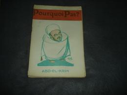 Gazette Hebdomadaire   Pourquoi Pas   N°  586  Abd-El-Krim - Journaux - Quotidiens