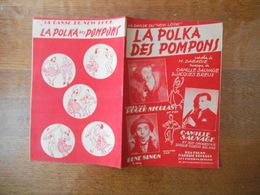 LA POLKA DES POMPONS PAROLES DE M. DABADIE MUSIQUE DE CAMILLE SAUVAGE & JACQUES BREUX 1948 - Partitions Musicales Anciennes