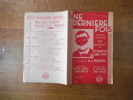 UNE DERNIERE FOIS  TANGO CREE PAR LE CHANTEUR SANS NOM PAROLES DE MICHEL EMER & JEAN DAVON MUSIQUE DE R.SAVINA 1935 - Partitions Musicales Anciennes