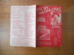 AVEC LES HA-CHA-CHAS CREATION DE GEORGES ULMER PAROLES ET MUSIQUE DE GEORGES ULMER 1945 - Partitions Musicales Anciennes