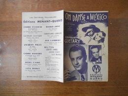 ON DANSE A MEXICO CREATION DE GEORGES GUETARY PAROLES DE JACQUES POTERAT MUSIQUE DE FRANCIS LOPEZ - Partitions Musicales Anciennes