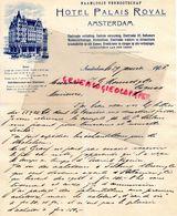 PAYS BAS- AMSTERDAM- LETTRE MANUSCRITE A MONNET COGNAC- HOTEL PALAIS ROYAL -1908- NAAMLOOZE VENNOOTSCHAP - Pays-Bas