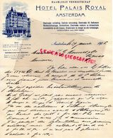 PAYS BAS- AMSTERDAM- LETTRE MANUSCRITE A MONNET COGNAC- HOTEL PALAIS ROYAL -1908- NAAMLOOZE VENNOOTSCHAP - Netherlands
