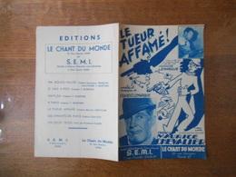 LE TUEUR AFFAME! CREATION MAURICE CHEVALIER PAROLES ET MUSIQUE DE FRANCIS LEMARQUE MCMXLVIII - Partitions Musicales Anciennes