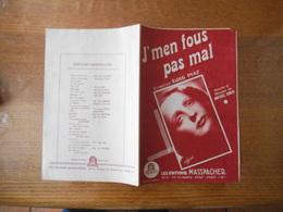J'MEN FOUS PAS MAL  CREATION EDITH PIAF PAROLES ET MUSIQUE DE MICHEL ELMER 1946 - Partitions Musicales Anciennes