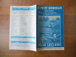 LE PETIT BONHEUR  FELIX LECLERC PAROLES ET MUSIQUE DE FELIX LECLERC LE CANADIEN 1950 - Partitions Musicales Anciennes