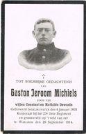 INGELMUNSTER - WAELHEM  , Doodsprentje Van Gaston Jeroom MICHIELS - Oorlogsslachtoffer + 29 September 1914 - Santini
