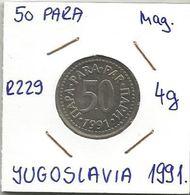 Yugoslavia 50 Para 1991. R229 4g Magnetic Trial Strike In Steel - Joegoslavië