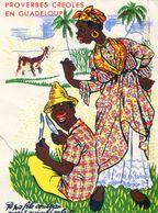 Proverbes Créoles En Guadeloupe - Fa Pa Filé Couteau Avant Guimbé Cabritt - Guadeloupe
