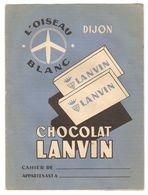 PROTEGE CAHIER CHOCOLAT LANVIN DIJON L'OISEAU BLANC - AVION - TABLES - Chocolat