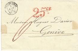 1851- Lettre En Port Du De La Chaux De Fonds Pour Genève - Taxes 25 Cs Rouge + 6 Manuscrit Rouge - ...-1845 Prephilately