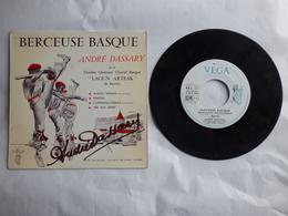 EP 45 T ANDRE DASSARY  LABEL VEGA V 45 P 2075  BERCEUSE BASQUE  AVEC DEDICACE - Disco, Pop