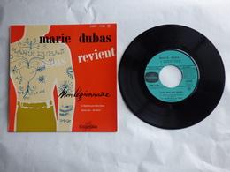 EP 45T  MARIE DUBAS  COLUMBIA ESRF 1130  MON LEGIONNAIRE - Disco, Pop