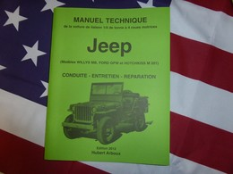 Manuel Technique De La Jeep ( Willys MB. Ford GPW. Hotchkiss M201) Edition 2018 - Véhicules