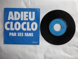 EP 45T  CLAUDE FRANCOIS  LABEL PASTEL 620511   ADIEU CLO CLO PAR SES FANS - Disco, Pop