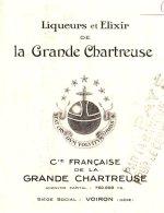 GRANDE CHARTREUSE   Liqueurs & Elixirs    VOIRON  38 - Lettres De Change