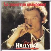 Johnny Hallyday Le Chanteur Abandonné Pendue à Mon Cou - Vinyles