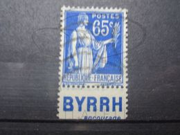 """VEND BEAU TIMBRE DE FRANCE N° 365 + BANDE PUBLICITAIRE """" BYRRH """" !!! (a) - Publicités"""