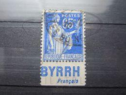"""VEND BEAU TIMBRE DE FRANCE N° 365 + BANDE PUBLICITAIRE """" BYRRH """" !!! (d) - Advertising"""