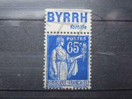 """VEND BEAU TIMBRE DE FRANCE N° 365 + BANDE PUBLICITAIRE """" BYRRH """" !!! (h) - Publicités"""