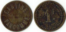 Cantine Vandomme 1 Franc - Monetary / Of Necessity