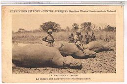 CENTRE AFRICAIN  CHASSE  AUX  HIPPOPOTAMES  TBE  EXPEDITION CITROEN CC13 - Central African Republic