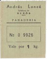 VALE DE 1 KILO DE PAN DE LA PANADERIA ANDRES LONCA DE SEROS (LLEIDA-LERIDA) - Monétaires/De Nécessité