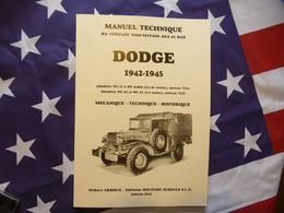 COTE 2018 ACHAT VENTE DODGE 4X4 6X6, Séries WC (1941 à 1945  ) Command Weapon Carrier  MANUEL TECHNIQUE - Véhicules