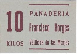 VALE DE 10 KILOS DE PAN DE LA PANADERIA FRANCISCO BORGES DE VALLBONA DE LAS MONJAS (LLEIDA-LERIDA) - Monetary/Of Necessity