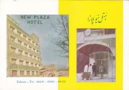 NEW HOTEL PLAZA, AVE.PAHLAVI, AVE.HOMAYUN. TEHRAN. PRINTED BY DARAKCHAN-RARE-TBE-BLEUP - Hotel's & Restaurants