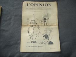 Journal De La Semaine L'Opinion N° 61  Les Ambassades De Londres ( Il Ma Encore Dévoré De Braisers - Journaux - Quotidiens