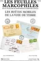 Feuilles Marcophiles Sup Au N° 314  Les Boîtes Mobiles De La Voie De Terre - Tijdschriften