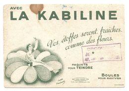 BUVARD AVEC LA KABILINE VOS ÉTOFFES SERONT FRAICHES - CACHET DROGUERIE ROUBAIX NORD ( 59 ) - Produits Ménagers