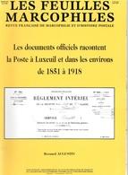 Feuilles Marcophiles Supp N° 296 ...La Poste à Luxeuil...de 1851 à 1918 - Tijdschriften