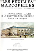 Feuilles Marcophiles Supp N° 282 Et 292 Petite Poste De Paris Et Timbres à Date De La Recette Principale De Paris - Français (àpd. 1941)