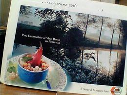 DITTA FERRARINI REGGIO EMILIA RICETTA PROVENZA PERE  CARAMELLATE  AL VINO ROSSO  N2000  GN21752 - Recipes (cooking)