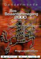Dendermonde - Ros Beiaardommegand 2000  - Programmabrochure - Livres, BD, Revues