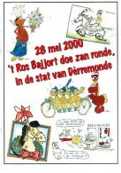 28 Mei 2000 't Ros Bajjort Doe Zan Ronde, In De Stat Van Dèrremonde - Livres, BD, Revues