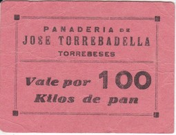 VALE POR 100 KILOS DE PAN DE LA PANADERIA JOSE TORREBADELLA DE TORREBESES (LLEIDA-LERIDA) CON SELLO Y NUMERADO - Monedas/ De Necesidad