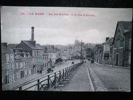LE MANS LA RUE BARBIER - Le Mans