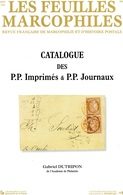 Feuilles Marcophiles,  Supp N° 321 Catalogue De P,P Imprimés Et Journaux - Tijdschriften