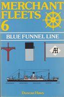 MERCHANT FLEETS N°6 BLUE FUNNEL LINE DE DUNCAN HAWS ED. TCL - Autres