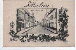 MELUN (77) - RUE SAINT BARTHELEMY - Melun